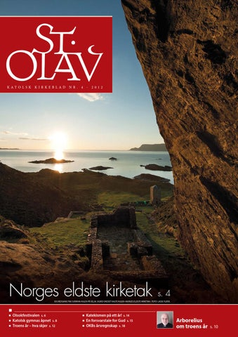 c260e9b0 St. Olav - katolsk kirkeblad 2012-4 by St Olav Forlag - issuu