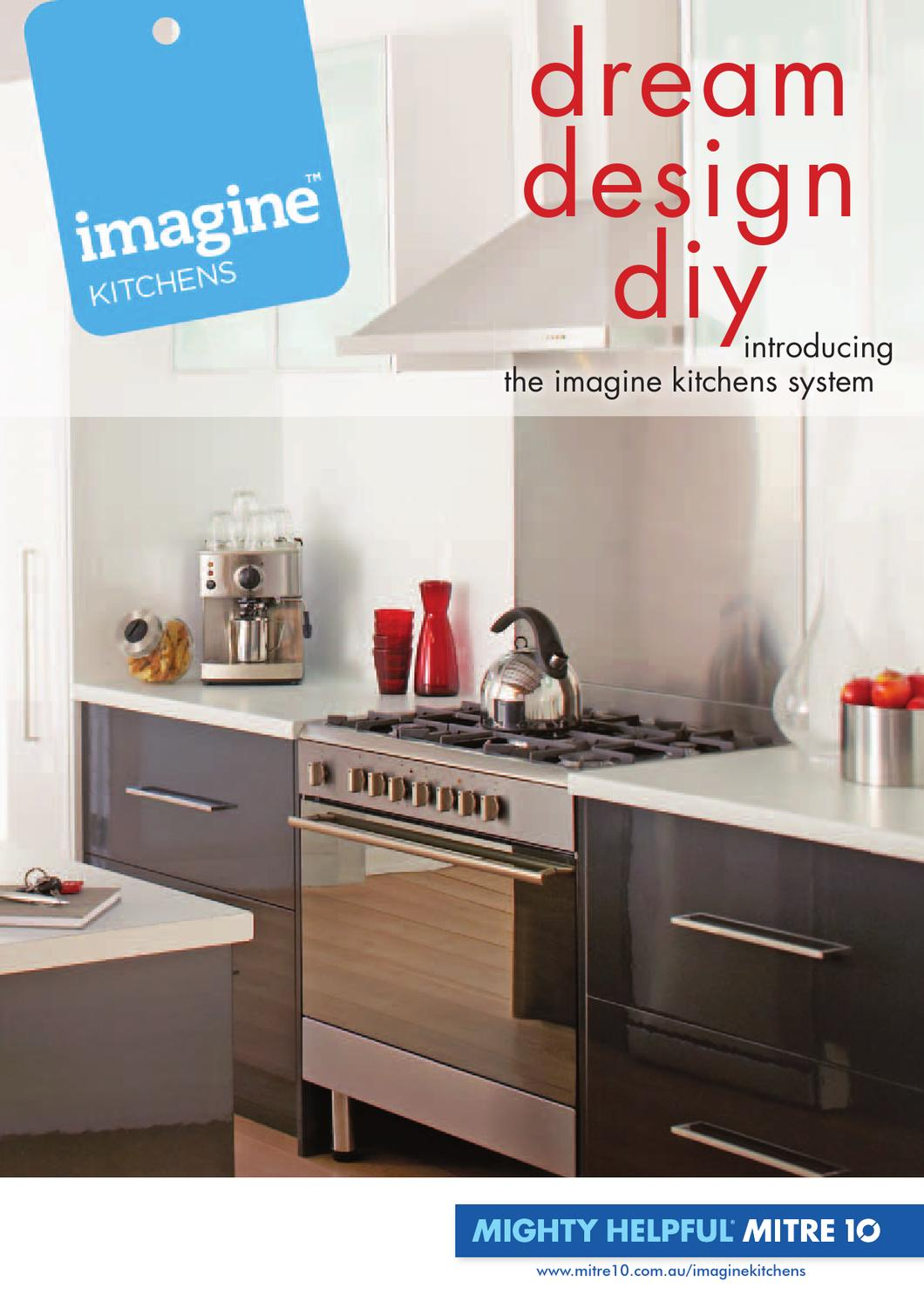imagine™ kitchens cataloguesunlite mitre 10 - issuu