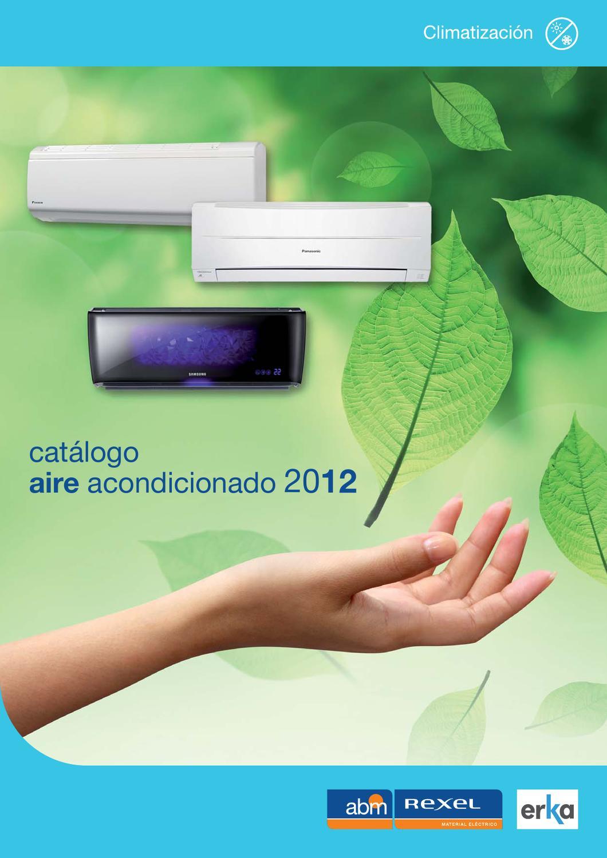 Catálogo Aire Acondicionado 2012 by Materiales Eléctricos ERKA - issuu
