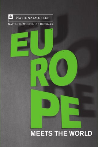 europe meets the world by nationalmuseet issuu