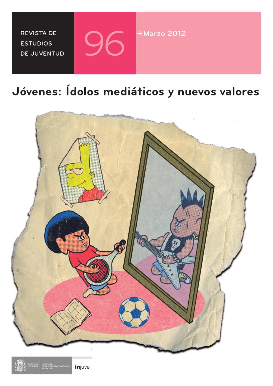 Revista de Estudios de Juventud Nº96. Jóvenes  Ídolos mediáticos y nuevos  valores by Instituto de la Juventud de España - issuu 8e2f74a034ee6