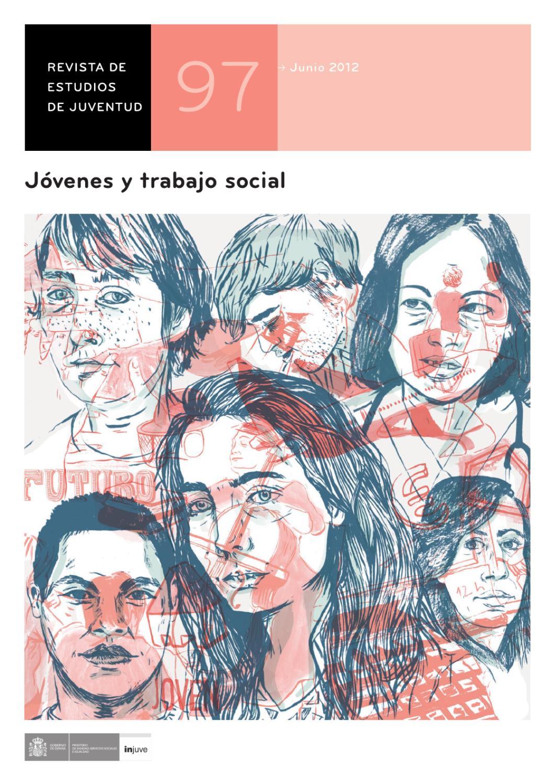 Revista de Estudios de Juventud Nº 97. Jóvenes y trabajo social by ...
