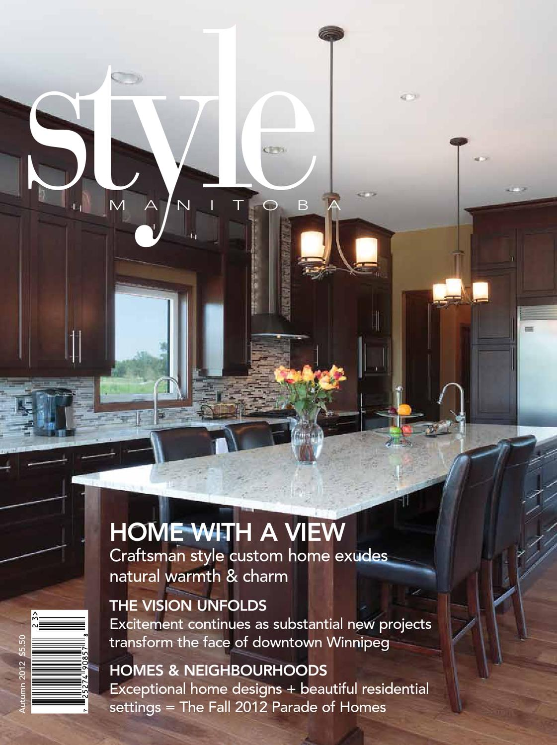 Style manitoba autumn 2012 by style manitoba issuu for Kitchen designs by decor winnipeg
