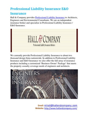 Professional Liability Insurance Eu0026O Insurance Hall U0026 Company Provides  Professional Liability Insurance To Architects, Engineers And Environmental  ...