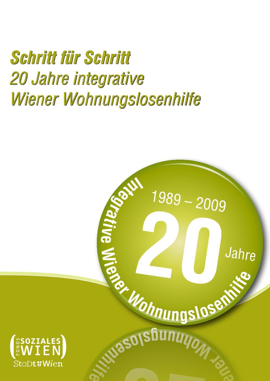 Schritt für Schritt. 20 Jahre integrative Wiener Wohnungslosenhilfe ...