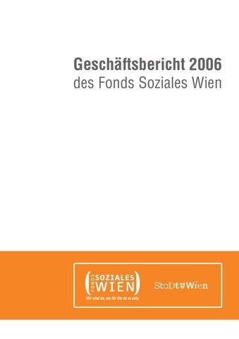 Geschäftsbericht 2006 Des Fonds Soziales Wien By Fonds Soziales Wien