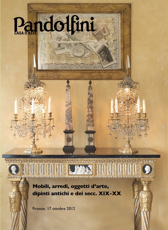 Mobili ed arredi antichi oggetti d 39 arte by pandolfini for Arredi e mobili