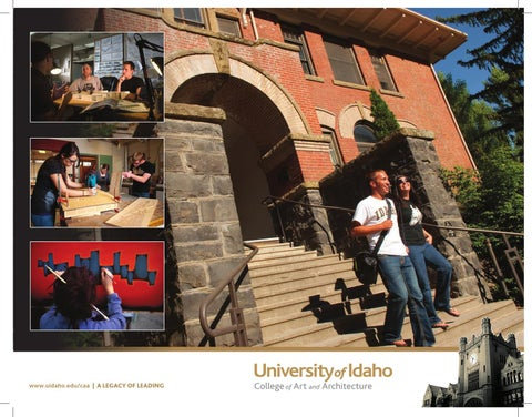 Www.uidaho.edu/caa | A LEGACY OF LEADING