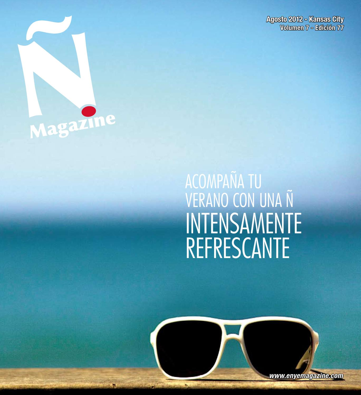 Agosto 2012 by Ñ Magazine issuu