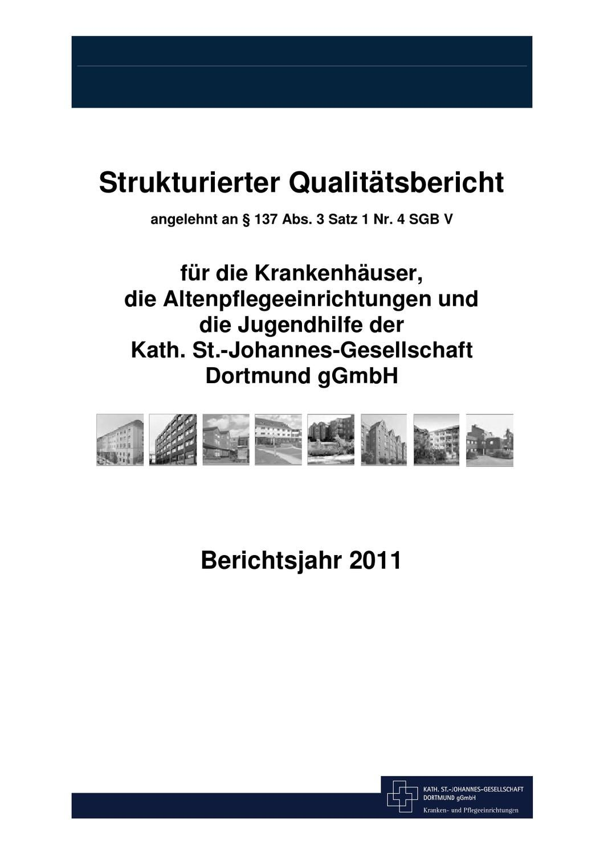 Qualitätsbericht 2011 - Kath. St.-Johannes Gesellschaft Dortmund gGmbH by  Kath. St.-Johannes-Gesellschaft Dortmund gGmbH - issuu