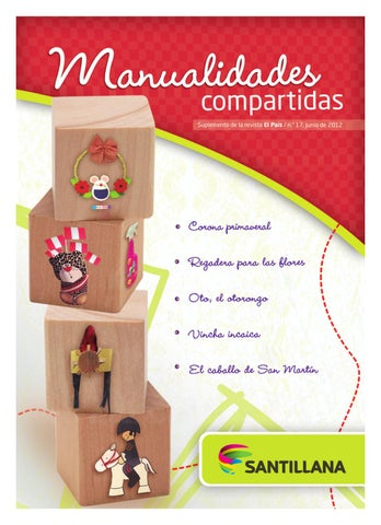 Manualidades Compartidas N 17 Rev 30 By Santillana Issuu