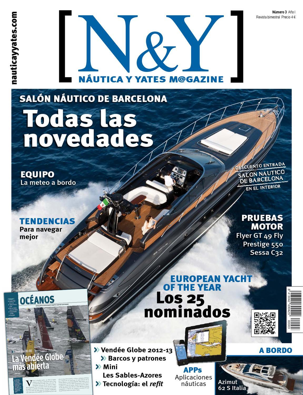 Nautica&Yates03 by Nautica y Yates Magazine - issuu