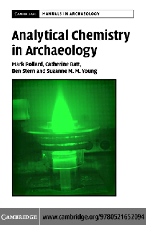 052165209x Cambridge University Press Analytical Chemistry In Archaeology Jan 2007 By L U00ea  U0110 U1ee9c