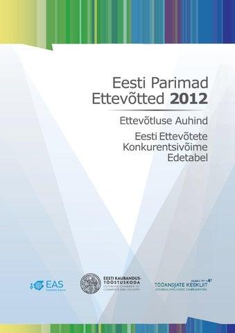 44cf5abdb6f Eesti Parimad Ettevõtted 2012 by Eesti Kaubandus-Tööstuskoda ...