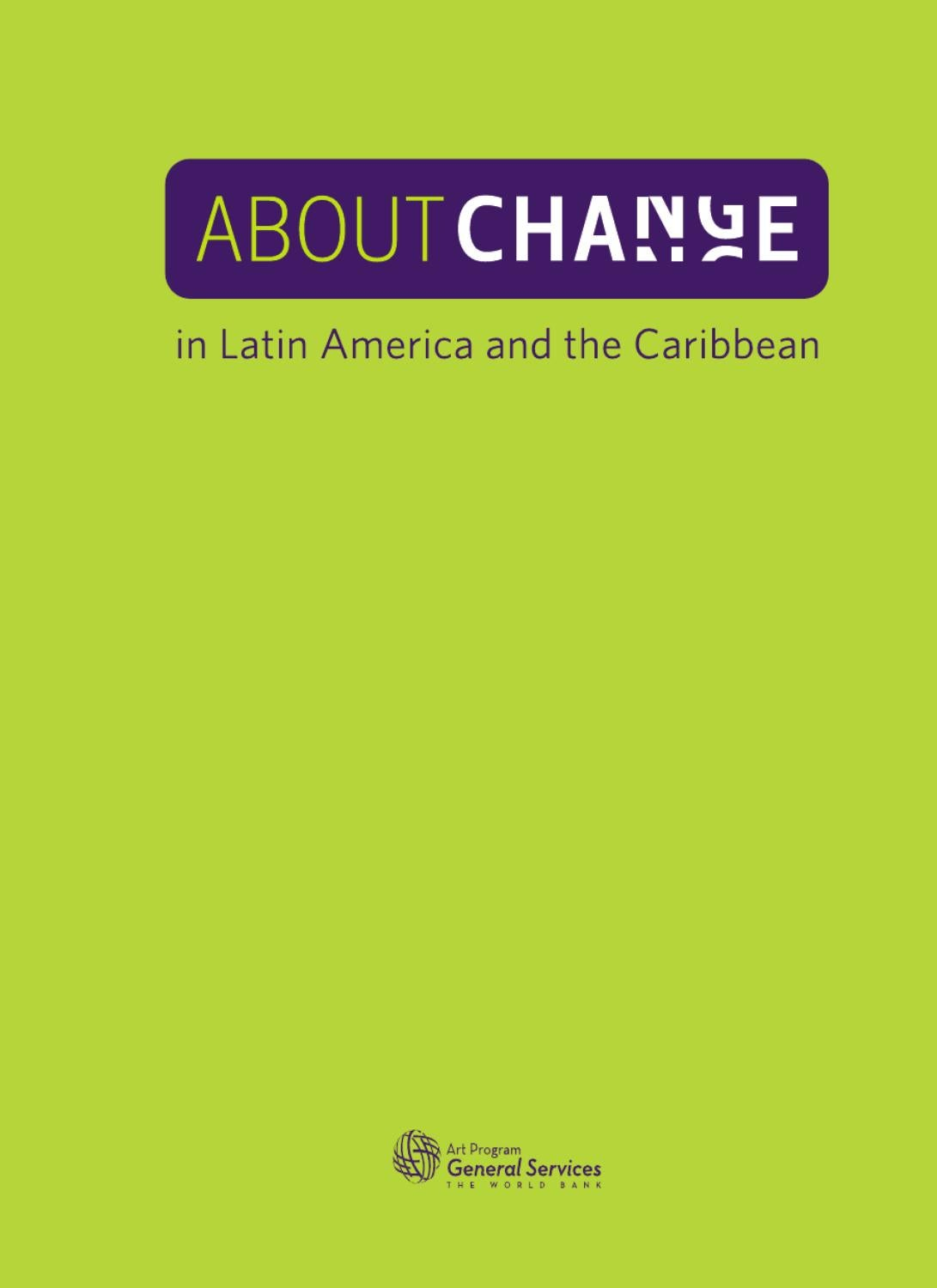 About Change in Latin America and the Caribbean. by mauricio ...