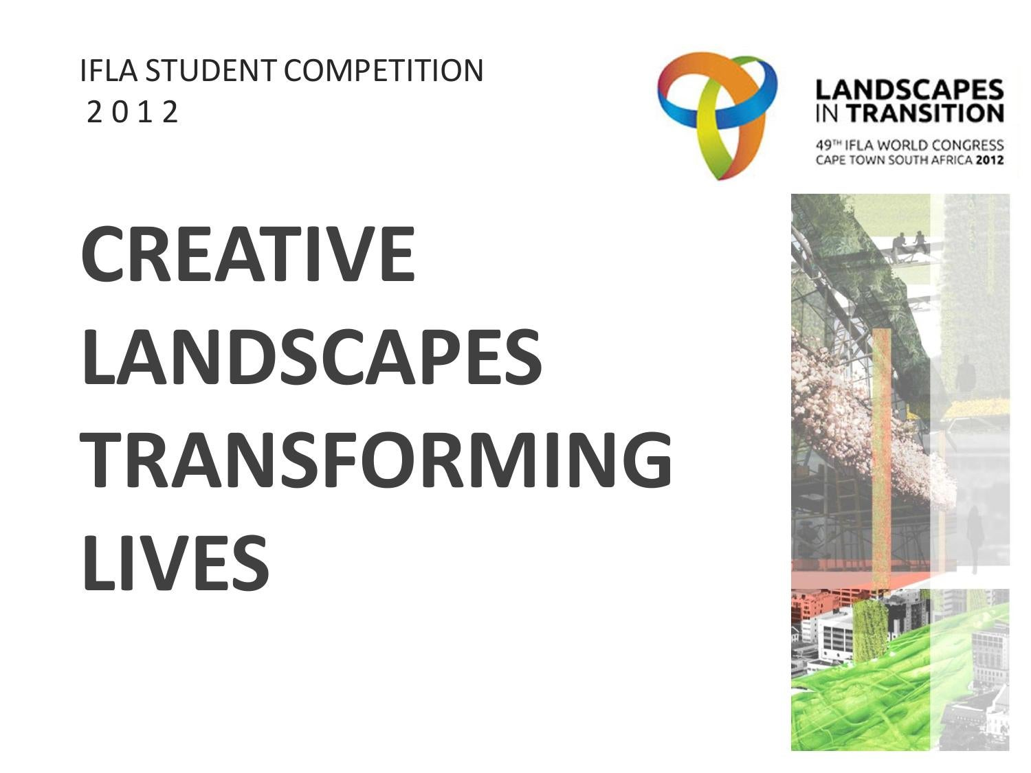 Ifla student design competition 2012 by international for International federation of landscape architects