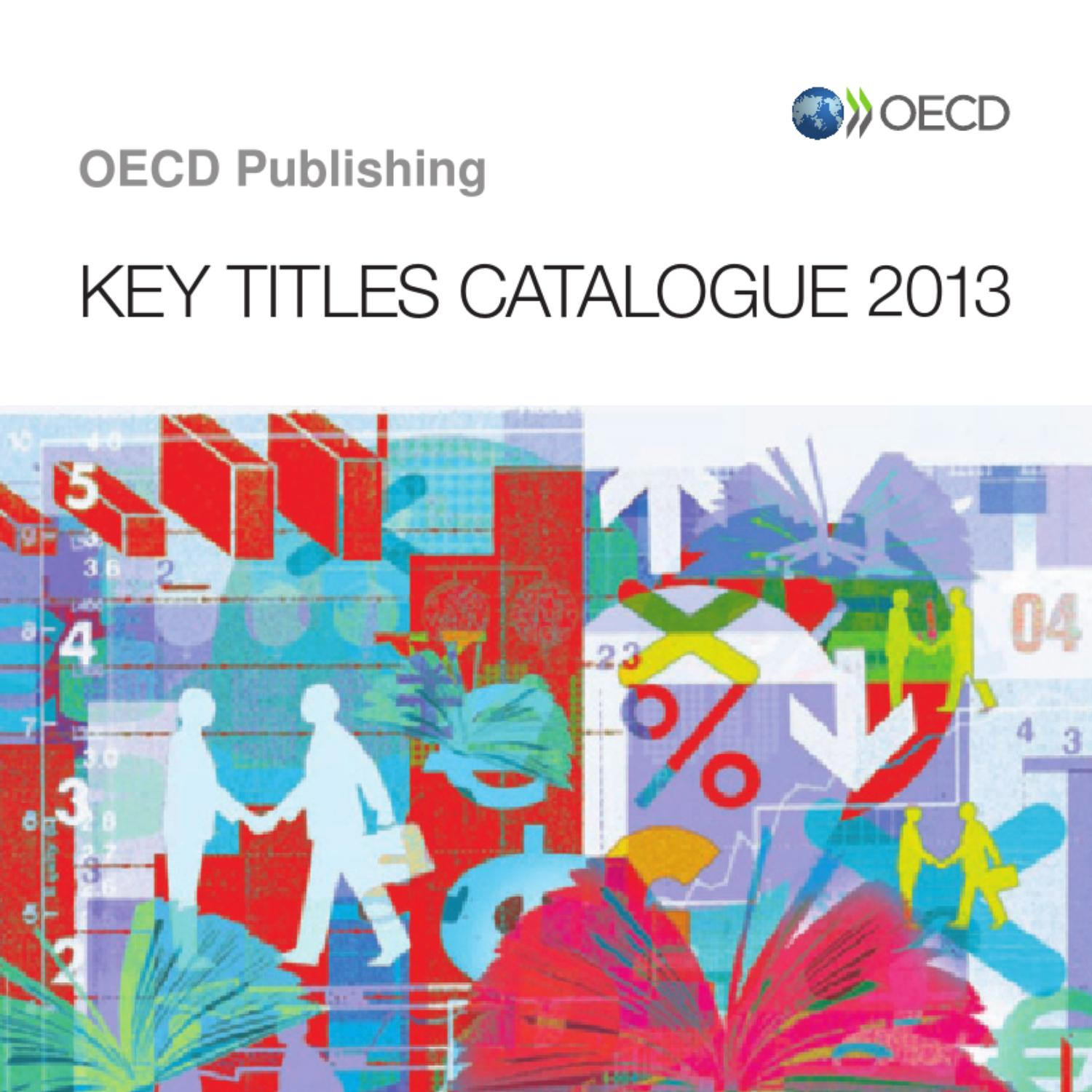OECD Key Titles Catalogue 2013 by OECD - issuu