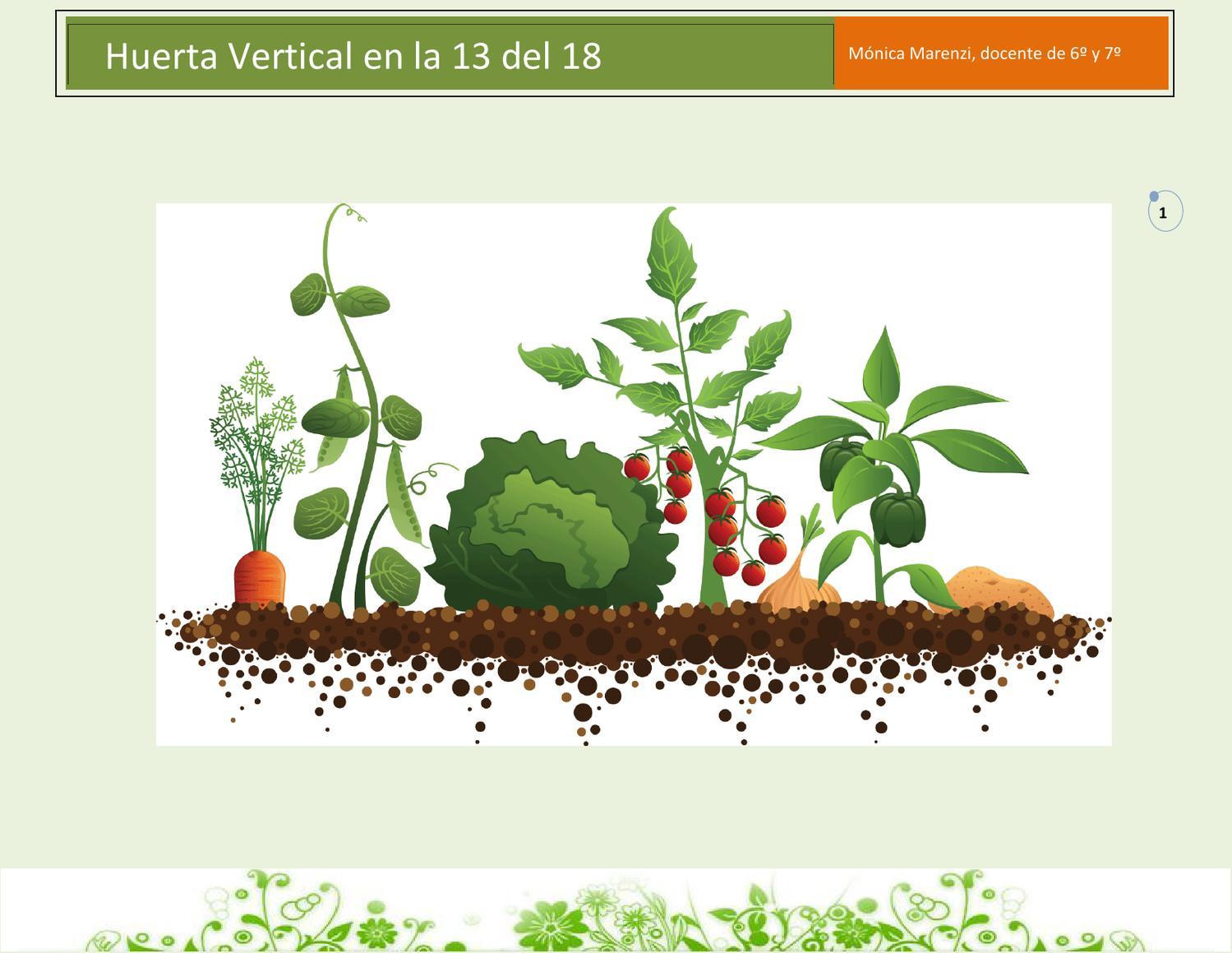 Proyecto huerta vertical en la 13 by monica marenzi issuu for Imagenes del huerto vertical