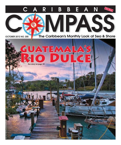 Caribbean Compass Yachting Magazine By Compass Publishing