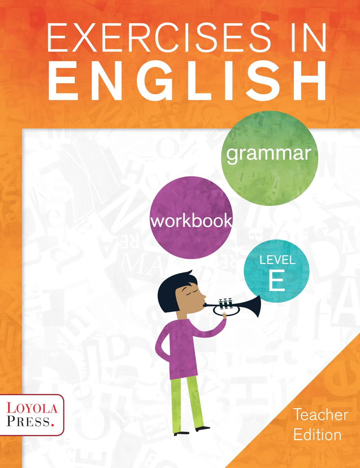Exercises in English 2013 Level E (Teacher edition) by Loyola Press ...