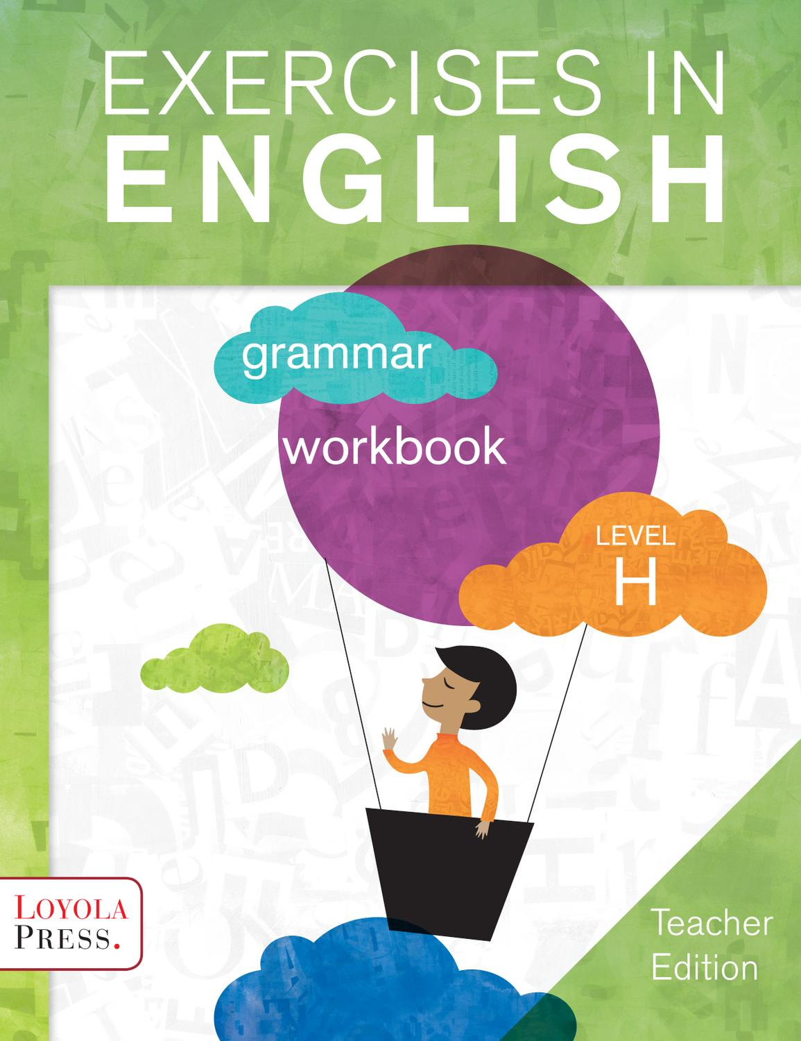 exercises in english 2013 level h teacher edition by loyola press issuu