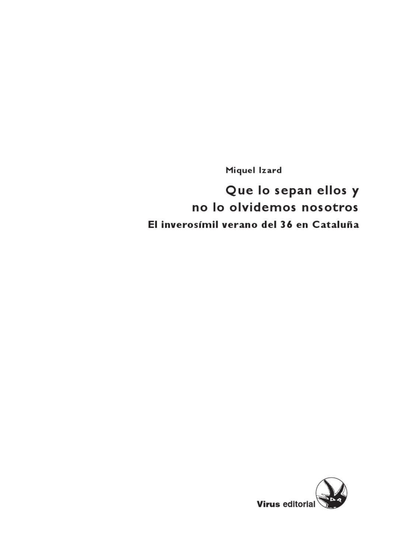 Que lo sepan ellos y no lo olvidemos nosotros by Compañero Durruti ...