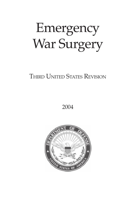Emergency War Surgery EMT WOUND INJURY CARE BOOK