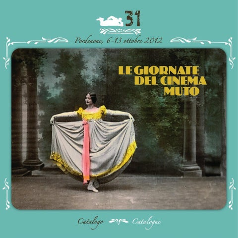 Catalogo Catalogue by Le Giornate del Cinema Muto - issuu 2edeeb930602