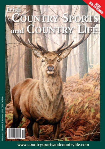 6ea5cd40685 Irish Country Sports and Country Life Autumn 2012 Edition by ...