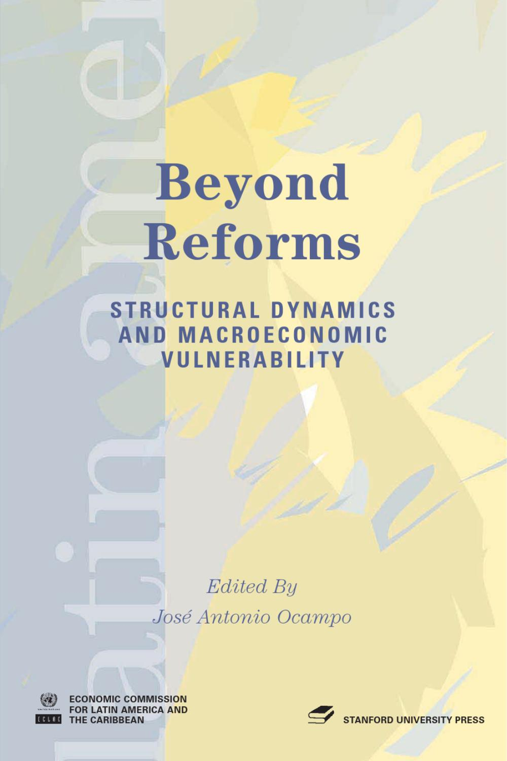 Beyond Reforms Structural Dynamics and Macroeconomic