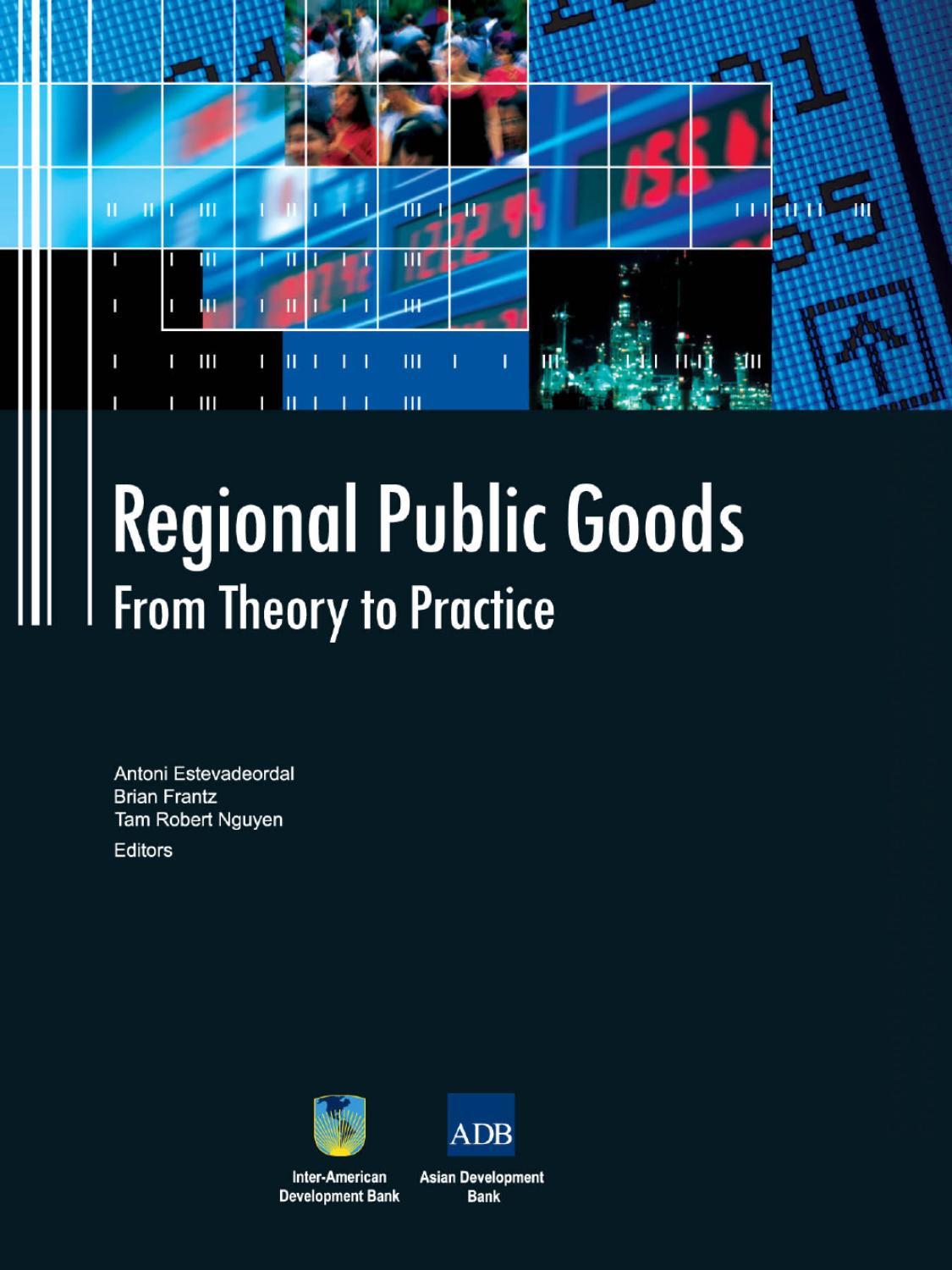 Regional Public Goods: From Theory to Practice by IDB - issuu