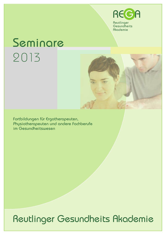 Reutlinger Gesundheits Akademie: Fortbildungsprogramm 2013 by ...