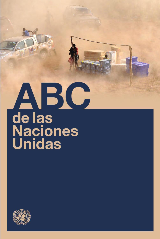 ABC de las Naciones Unidas by United Nations Publications - issuu