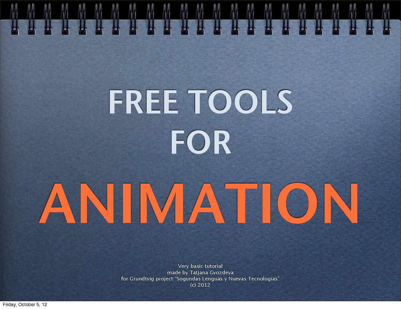 Free Tools for Animation by Tanja Gvozdeva - issuu