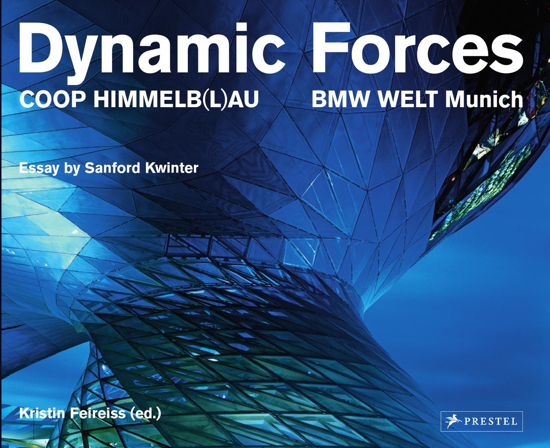 dynamic forces coop himmelb l au bmw welt munich by coop himmelb l au issuu. Black Bedroom Furniture Sets. Home Design Ideas