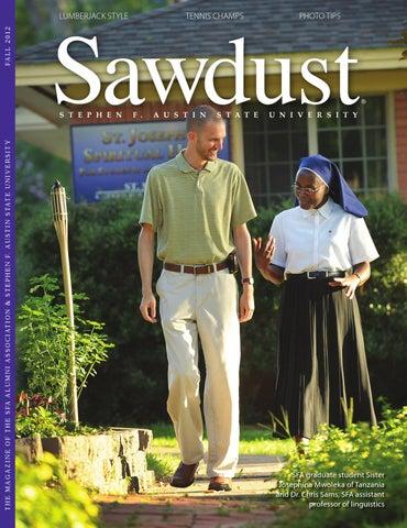 Sawdust Fall 2012 by SFA Alumni Association - issuu