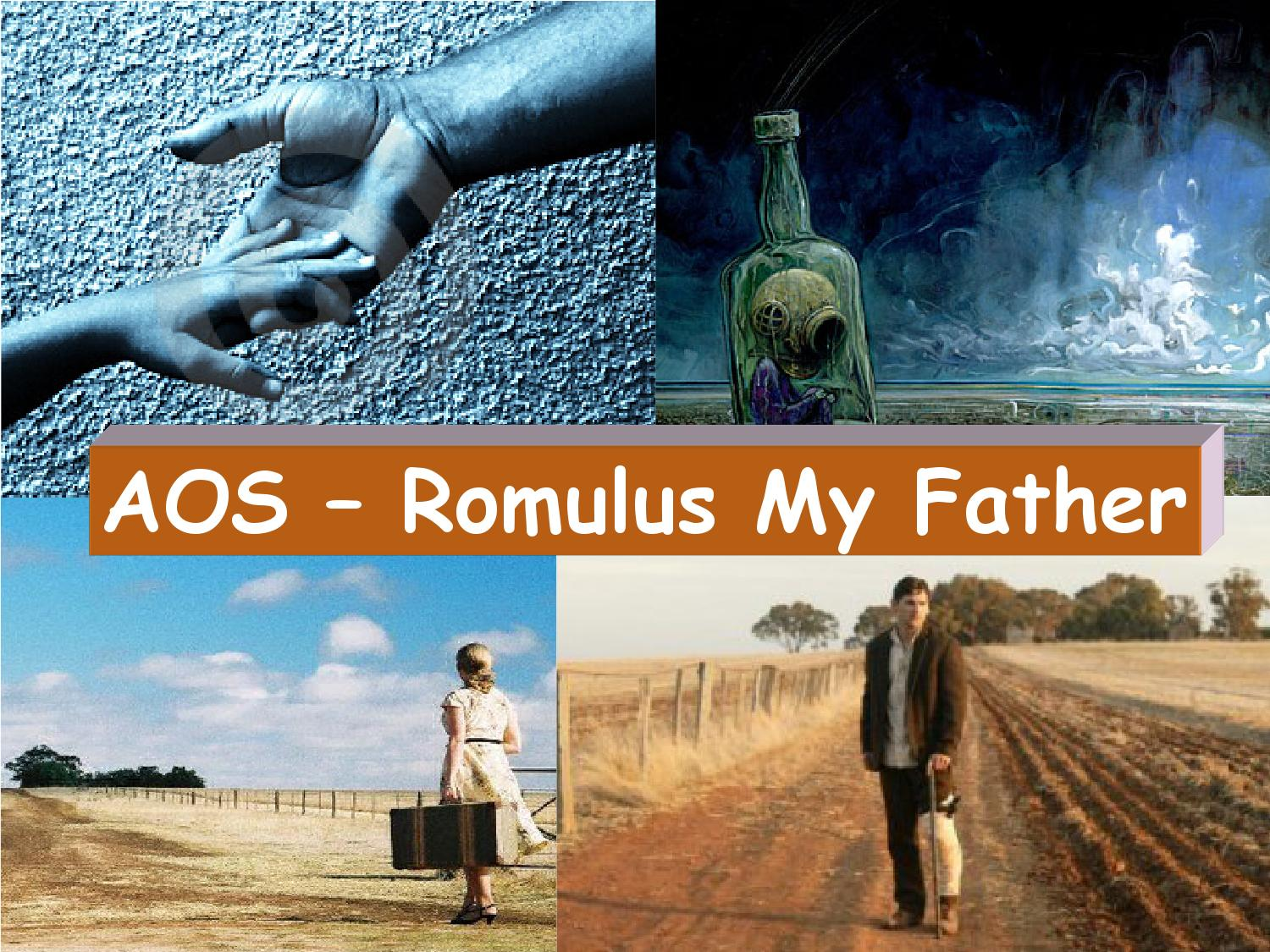 "sense of belonging in romulus my Romulus finds his sense of belonging with the local people when he  another complex example of belonging shown in ""romulus my father"" is the mental illness."