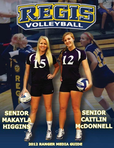 2012 Regis University Volleyball Media Guide By Jeremy Phillips Issuu
