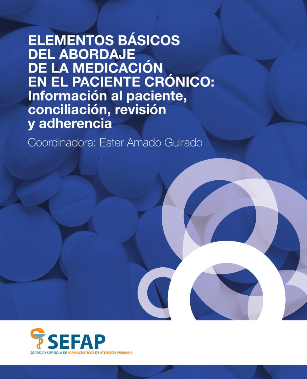 Elementos básicos del abordaje de la medicación en el paciente crónico by  SEFAP Sociedad Española de Farmacéuticos de Atención Primaria - issuu