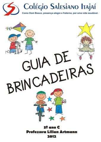 f6e22f47c12 Guia de Brincadeiras - 3º ano C by Márcia Madeira - issuu