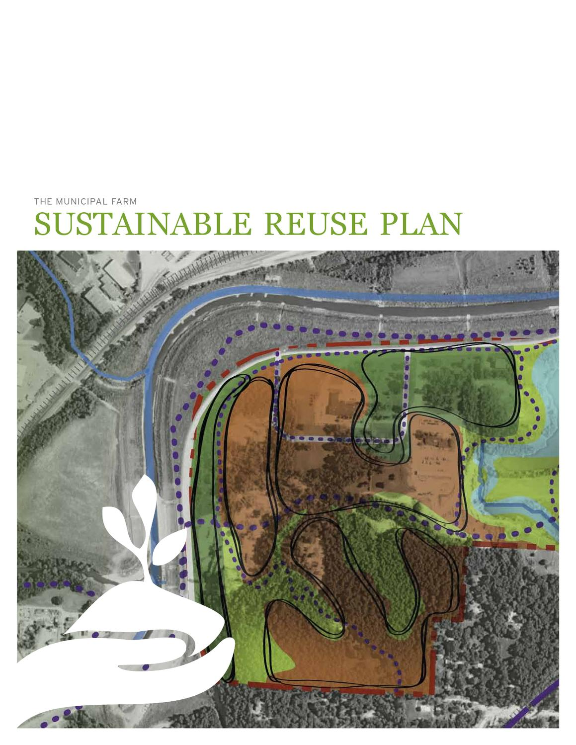 The Municipal Farm Sustainable Reuse Plan Partially Due To My Constraint As Much Of Factory Wiring