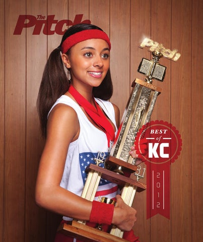 The Pitch  Best of Kansas City 2012 by FW Publishing - issuu 4b2ce5275bd0