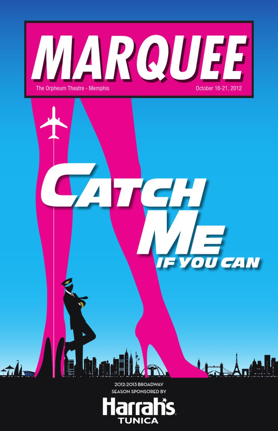 Catch Me If You Can Marquee By Orpheum Theatre Issuu