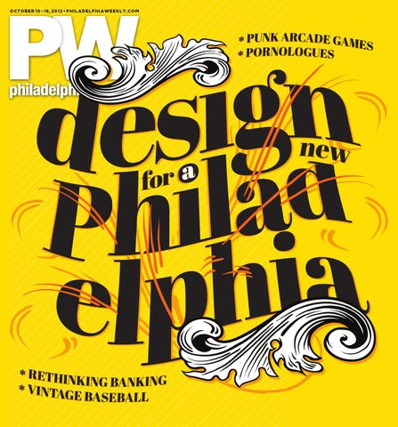 347efb24ba6 Philadelphia Weekly 10-10-12 by Philadelphia Weekly - issuu