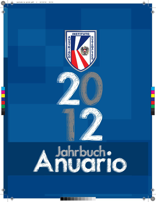 Anuario 2012 AUSTRIACO by Guate Inventa - issuu