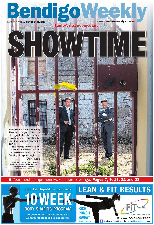 Bendigo Weekly Issue 784 OCtober 12 2012 By Bendigo Weekly