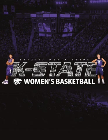 timeless design 82a0c 32dc4 2012-13 Kansas State Womens Basketball Media Guide by K-Stat