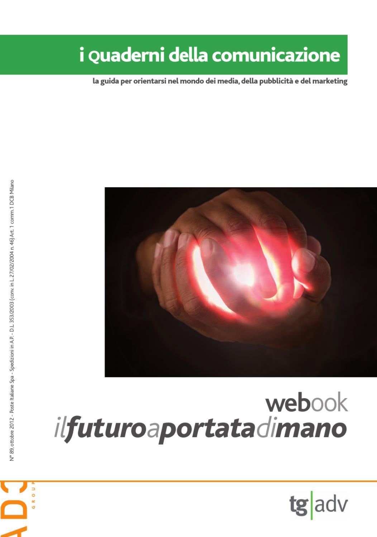 4b4e0333f5 I Quaderni della Comunicazione 2012 - Webook by ADC Group - issuu
