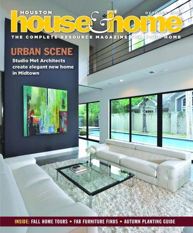Houston House Home Magazine October 2012 Issue By Houston House