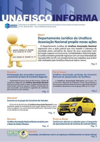 Informativo da UNAFISCO - Associação Nacional dos Auditores Fiscais da  Receita Federal do Brasil nº 30 - Maio de 2011 -  www.unafiscoassociacao.org.br 53c4eed73450d